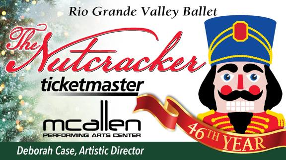 Rio Grande Valley Ballet | The Nutcracker | Explore McAllen