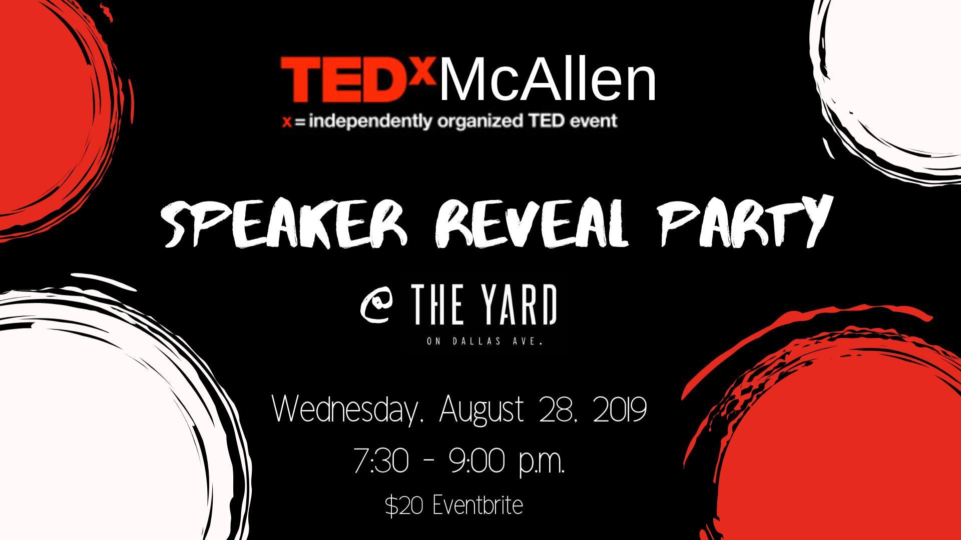Speaker Reveal Party | Explore McAllen