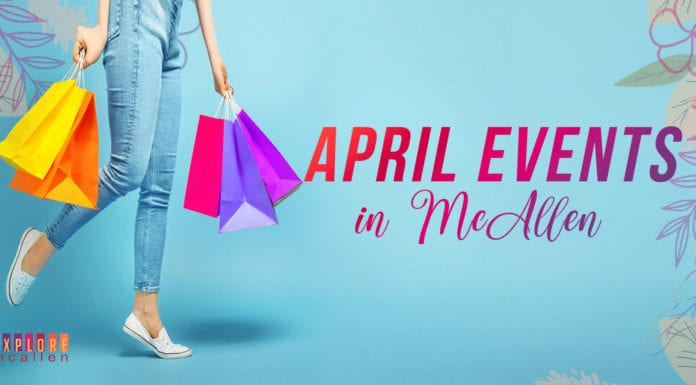 Things to do in McAllen for April