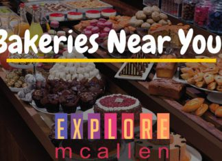 Got A Sweet Tooth? Visit These 8 McAllen Bakeries Today!